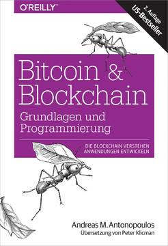 Bitcoin & Blockchain - Grundlagen und Programmierung, 2nd Edition