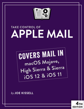 Take Control of Apple Mail, 4th Edition