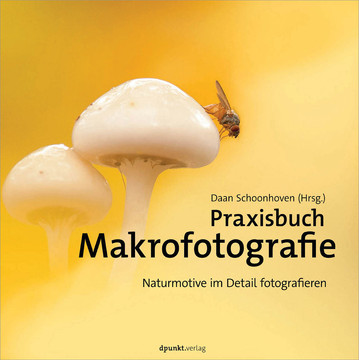 Praxisbuch Makrofotografie