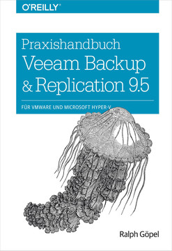 Praxishandbuch Veeam Backup & Replication 9.5