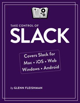 Take Control of Slack