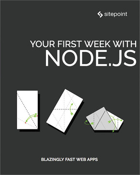 Your First Week With Node.js