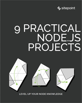 9 Practical Node.js Projects