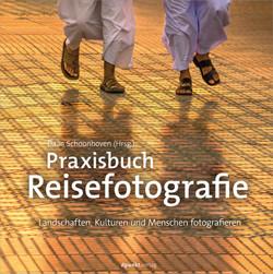 Praxisbuch Reisefotografie