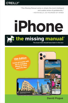 iPhone: The Missing Manual, 13th Edition