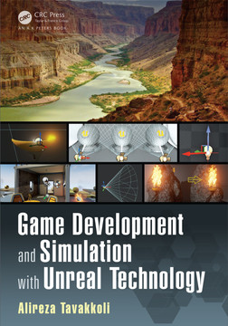 Game Development and Simulation with Unreal Technology [Book]