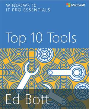 Windows 10 IT Pro Essentials Top 10 Tools