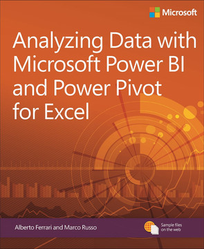 Analyzing Data with Power BI and Power Pivot for Excel, First Edition