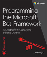 Cover of Programming the Microsoft Bot Framework: A Multiplatform Approach to Building Chatbots