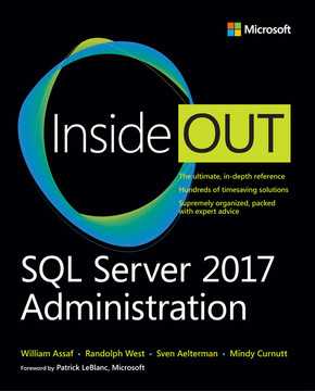 SQL Server 2017 Administration Inside Out, First Edition