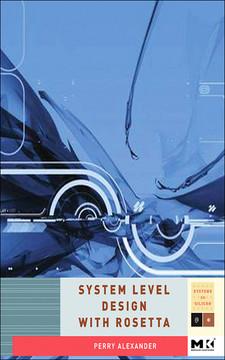 System-Level Design with Rosetta