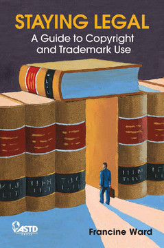 Staying Legal: A Guide to Copyright and Trademark Use