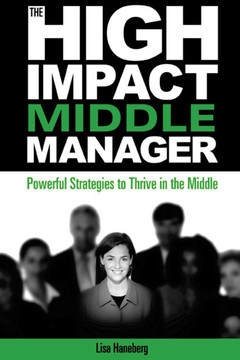 The High Impact Middle Manager
