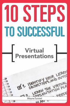 10 Steps to Virtual Presentations