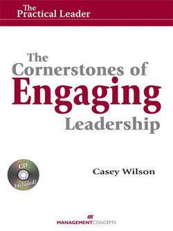 The Cornerstones of Engaging Leadership