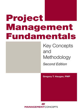 Project Management Fundamentals, 2nd Edition
