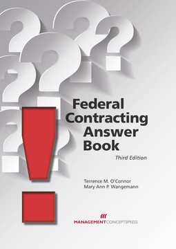 Federal Contracting Answer Book, 3rd Edition