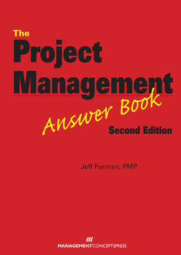 The Project Management Answer Book, 2nd Edition