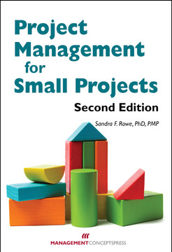 Project Management for Small Projects, 2nd Edition