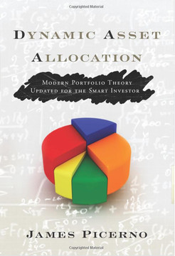 Dynamic Asset Allocation Modern Portfolio Theory Updated for the Smart Investor