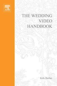 The Wedding Video Handbook