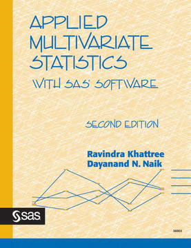 APPLIED MULTIVARIATE STATISTICS: WITH SAS® SOFTWARE