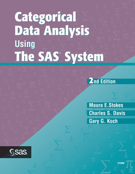 Categorical Data Analysis Using The SAS® System, 2nd Edition