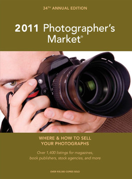 2011 Photographer's Market, 34th Edition