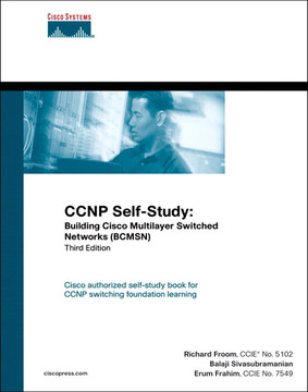 CCNP Self-Study: Building Cisco Multilayer Switched Networks (BCMSN), Third Edition