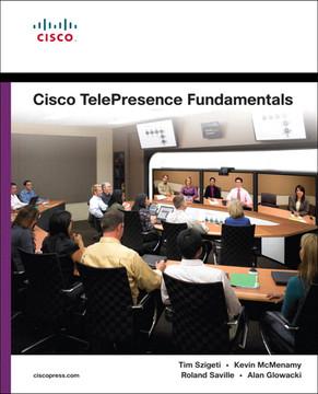 Cisco TelePresence Fundamentals