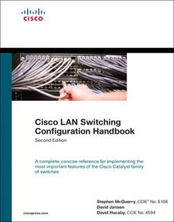 Cisco LAN Switching Configuration Handbook, Second Edition