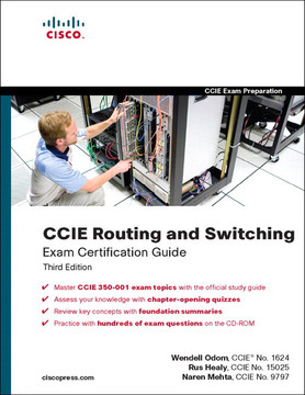 CCIE Routing and Switching Exam Certification Guide, Third Edition
