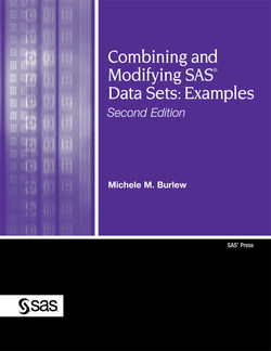 Combining and Modifying SAS® Data Sets: Examples Second Edition