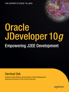 Oracle JDeveloper 10g: Empowering J2EE Development
