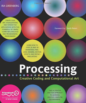 Processing Creative Coding and Computational Art