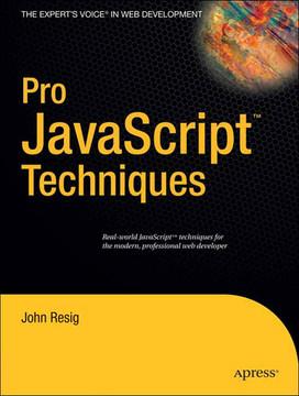 Pro JavaScript™ Techniques