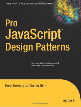 Pro JavaScript™ Design Patterns