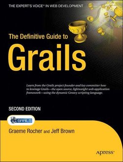 The Definitive Guide to Grails, Second Edition