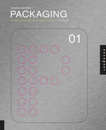 Cover of Design Matters // Packaging 01: An Essential Primer for Today's Competitive Market