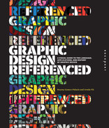 Book cover for Graphic Design, Referenced: A Visual Guide to the Language, Applications, and History of Graphic Design