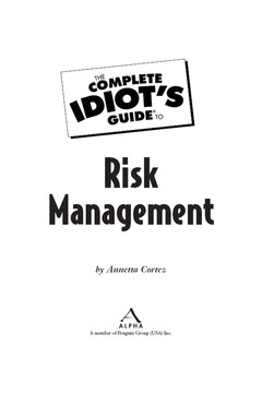 The Complete Idiot's Guide® To Risk Management