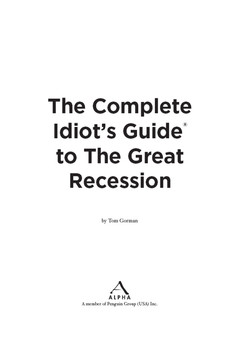 The Complete Idiot's Guide® To The Great Recession
