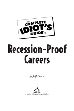 The Complete Idiot's Guide® To Recession-Proof Careers