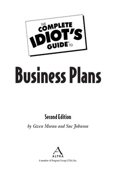 The Complete Idiot's Guide® To Business Plans