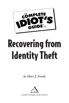 The Complete Idiot's Guide® To Recovering from Identity Theft