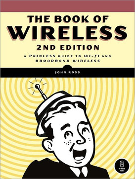 The Book of Wireless, Second Edition