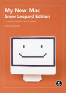 Cover image for My New Mac, Snow Leopard Edition, 2nd Edition