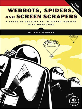 Webbots, Spiders, and Screen Scrapers, 2nd Edition