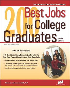 200 Best Jobs for College Graduates, 4th Edition