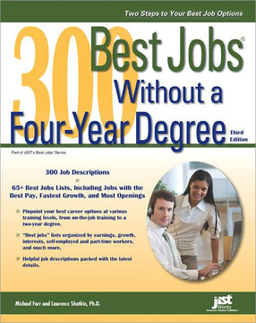 300 Best Jobs Without a Four-Year Degree, 3rd Edition